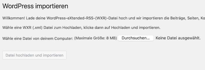 WordPress Importer XML Datei hochladen